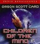 Children of the Mind by Orson Scott Card (CD-Audio, 2006)