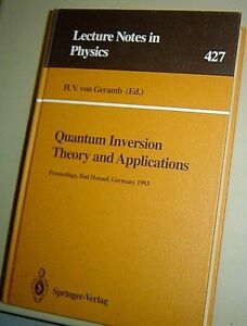 LECTURE-NOTES-IN-PHYSICS-Quantum-Inversion-Theory-and-Applications-1993-SEMINAR