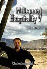 Millennial Hospitality V: The Greys by Charles James Hall (Hardback, 2012)