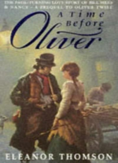 A Time Before Oliver,Eleanor Thomson