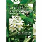 Natural Aphrodisiacs: Myth or Reality by Ravi K Puri Ph D (Hardback, 2011)