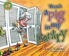 There's a Pig in My Pantry by Donna C McClanahan (Hardback, 2012)