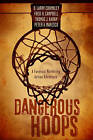 Dangerous Hoops: A Forensic Marketing Action Adventure by Fred H Campbell, D Larry Crumbley, Peter A Maresco, Thomas J Karam (Paperback / softback, 2011)