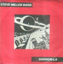 "7"" Steve Miller Band/Shangri La (D)"