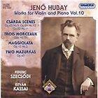 Jeno Hubay - Jenö Hubay: Works for Violin and Piano, Vol. 10 (2007)