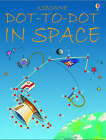 Dot-to-dot in Space by Karen Bryant-Mole (Paperback, 2003)