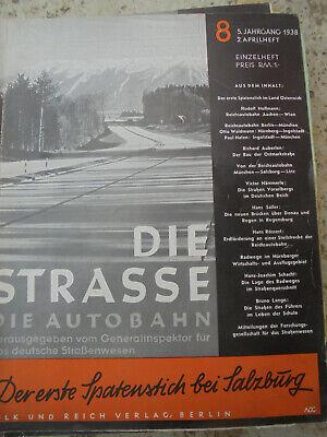 24319 Die Strasse. Die Autobahn 8 1938 2. Aprilheft Und Verdauung Hilft