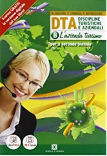 DTA, discipline turistiche e aziendali vol.B, Scuola & azienda, 9788824732536
