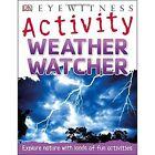 Weather Watcher by John Woodward (Paperback, 2015)