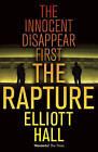 The Rapture by Elliott Hall (Paperback, 2011)