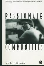 Passionate Communities: Reading Lesbian Resistance in Jane Rule's Fiction (The C