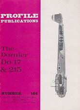 Profile Aircraft No. 164 The Dornier 17 and 215 (WWII German Bomber)