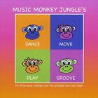 Dance Move Play Groove by Music Monkey Jungle (CD, Jul-2011, Audio & Video Labs, Inc.)