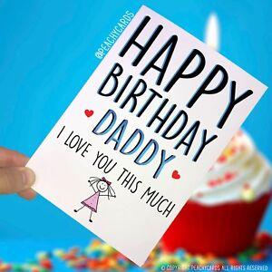 Das Bild Wird Geladen Geburtstagskarte Fuer Daddy Happy Birthday Papa Ich Liebe