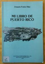 Mi Libro de Puerto Rico por Joaquin Freire Diaz 1987