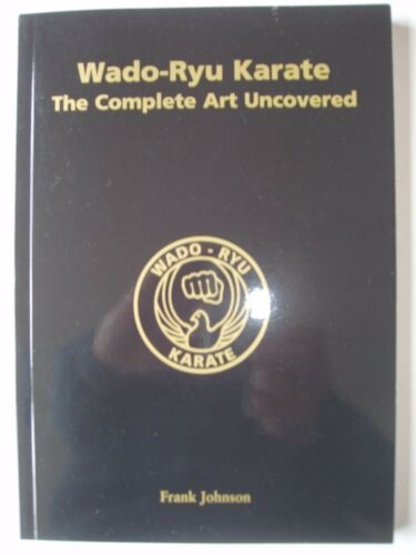 Wado-Ryu Karate Book. Signed . New. Softback 236 pages 1,100 photos