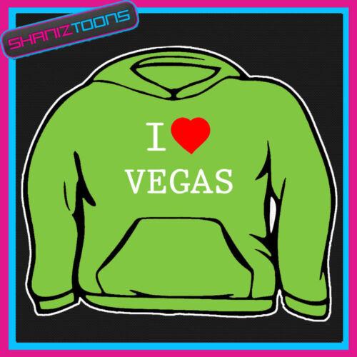 I love coeur Las Vegas Sweat à capuche toutes les tailles et couleurs