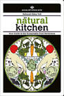 The Natural Kitchen: Your Guide to the Sustainable Food Revolution by Deborah Eden Tull (Paperback, 2010)