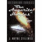 Xetonian Trades The Augerite Hordes 9781481734868 by J. Wayne Stillwell Book