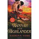 Hannah and the Highlander by Sabrina York (Paperback, 2015)