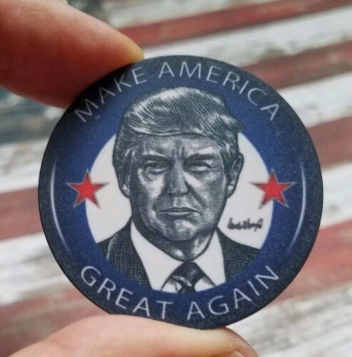 "PLUS with a 3/"" UV STICKER Decal Collectible MAGA TRUMP 45th 1.86/"" POKER CHIP"
