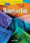 Language, Literacy & Vocabulary - Reading Expeditions (U.S. History and Life): Money and You by Peter Rader (Paperback / softback, 2006)