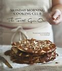 The Feast Goes On by Monday Morning Cooking Club (Hardback, 2014)