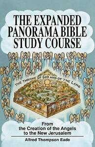 Expanded Panorama Bible Study Course, The by Eade, Alfred Thompson, NEW Book, FR