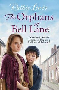 Ruthie-Lewis-The-Orphans-de-Sonnette-Lane-Tout-Neuf-Livraison-Gratuite