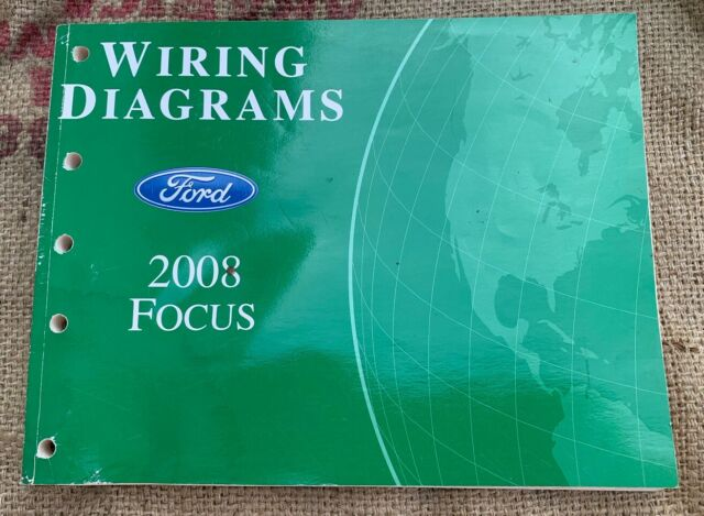 Oem Ford Wiring Diagrams 2008 Focus Repair Service Manual