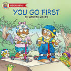 You Go First by Mercer Mayer (Paperback, 2013)
