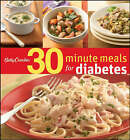 Betty Crocker 30-Minute Meals for Diabetes by Betty Crocker Editors (Hardback, 2008)