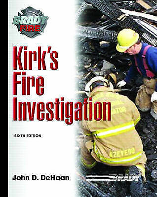 Kirk's Fire Investigation (6th Edition) (Brady Fire)