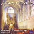 A Parry Collection: Organ Works by Charles Hubert Hastings Parry (CD, Jun-2013, Regent)