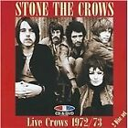 Stone the Crows - Live Crows 1972/1973 (+DVD, 2008)