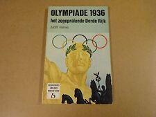 BOEK GESCHIEDENIS VAN ONZE WOELIGE EEUW / OLYMPIADE 1936 - HET DERDE RIJK