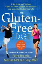 The Gluten-Free Edge: A Nutrition and Training Guide for Peak Athletic Performan