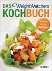 Weight Watchers: Weight Watchers Kochbuch von Weight Watchers Deutschland (2012, Klappenbroschur)