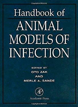 Handbook of Animal Models of Infection : Experimental Models in Antimicrobial Ch