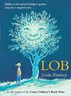 Lob by Linda Newbery (Paperback, 2014)