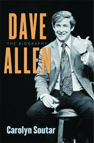 1 of 1 - Dave Allen: The Biography,Carolyn Soutar- 9780752873725