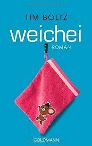 Weichei-Roman-von-Boltz-Tim-Buch-Zustand-gut