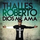 Dios Me Ama by Thalles Roberto (CD, May-2015, Motown Gospel)