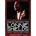 The Blues Soul of Lonnie Shields: Live at the 100 Club by Lonnie Shields (DVD, Apr-2015, JSP (UK))