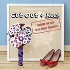 Cut Out + Keep: Around the USA in 50 Craft Projects by Tom Waddington, Cat Morley (Paperback, 2015)