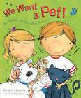 We Want a Pet! by Richard Hamilton (Paperback, 2013)
