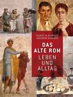 Das Alte Rom von Andrew Ramage und H. Nancy Ramage (2012, Gebundene Ausgabe)