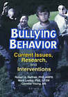 Bullying Behavior: Current Issues, Research, and Interventions by Marti Tamm Loring, Corinna Young, Robert Geffner (Hardback, 2002)