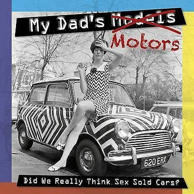 My Dad's Motors, Adam Powley, New Book