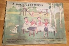 Hungarian Children's Book. Children Of Peace. Political.  C1950.